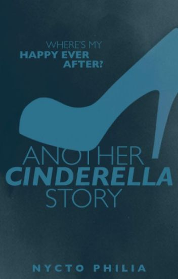 Another Cinderella Story (Ashley Purdy FanFiction) UNEDITED