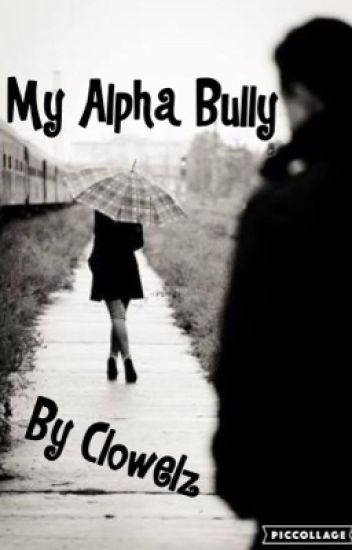 My Alpha Bully