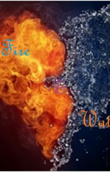 Fire & Water (Hiatus)