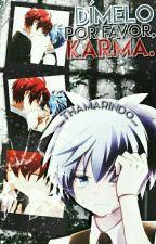 Dímelo por favor, Karma «Karmagisa» #CONCURSOKarmagisa2016 by _Thamarindo_
