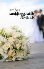 weddings with amber by decambers