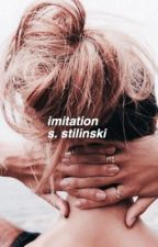 "imitation//stiles stilinski [3] sequel to ""reality""  by -inslaytiable"
