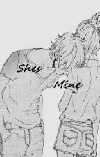 Shes Mine by AvaChanSoKawaii