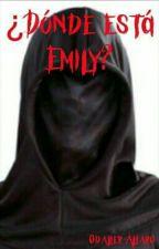 ¿Dónde está Emily? by Odalier_Alfaro