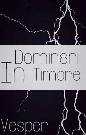 Dominari in Timore (BrOhm)