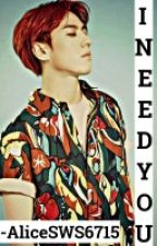 I Need You(YuGyeom novela) 2da temporada by AliceYukie