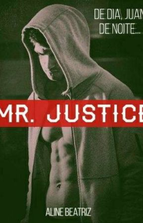 Mr. Justice (EM HIATO - SENDO REFEITA) by Dark-Cow