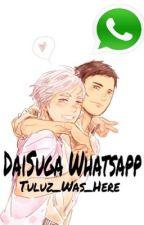 DaiSuga Whatsapp  by Tuluz_Was_Here