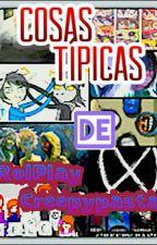 COSAS TÍPICAS DE ROLPLAY CREEPYPASTA by AURORA-KAWAII13
