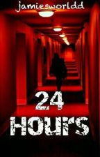 24 Hours by jamiesworldd