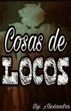 """""""PAUSADA TEMPORALMENTE"""" Cosa de Locos ~ SICK FNAFHS ~ #FNAFHS by AlexX_106"""
