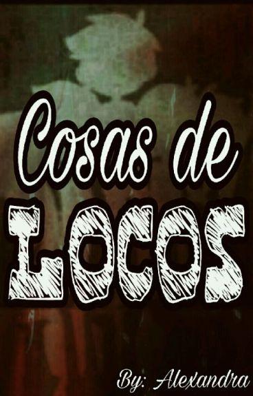 Cosa de Locos ~ SICK FNAFHS