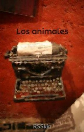 Los animales by RSSkin