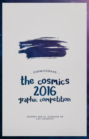 The Cosmics 2016: Graphic Competition.