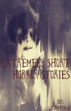 Extremely short horror stories ::COMPLETED:: by Jjam2106