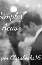 Simples Acaso by Clarabooks16