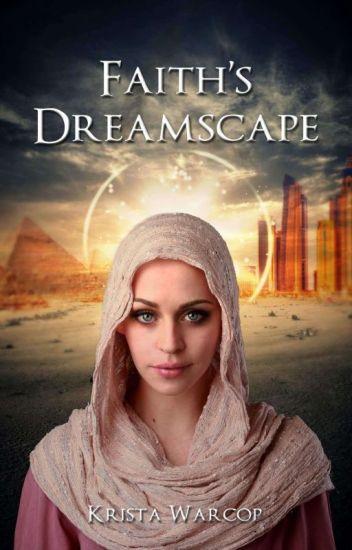 Faith's Dreamscape **UNEDITED**