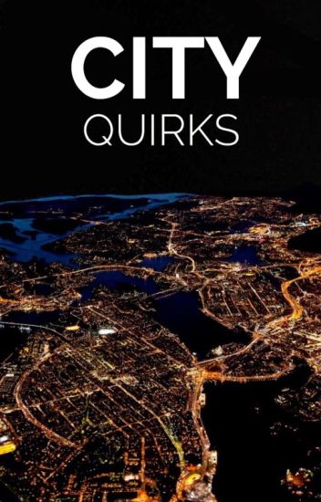 City Quirks