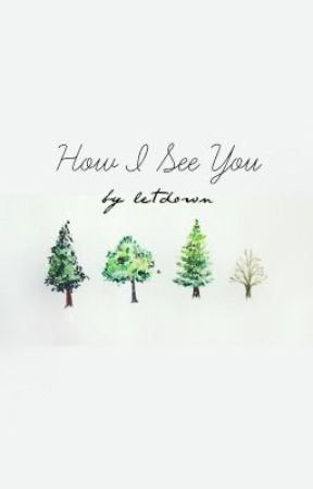 How I See You by letdown