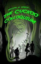 The Cuckoo Colloquium by MichaelAGreco
