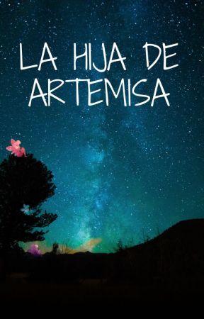 la hija de artemisa by 5sosfamforever23