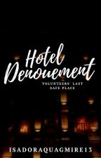 Hotel Denouement by IsadoraQuagmire13
