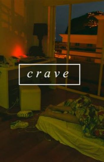 crave  // book two
