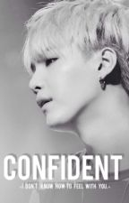 Confident (Suga/BtsFF)(Abgeschlossen) by JamsAreNice