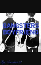 GANGSTERS BOYFRIEND (Boy X Boy) by Nanaimo12