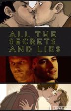 All The Secrets and Lies (Destiel, Sabriel, and Michifer High School AU) by sonadora8