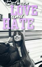 Between Love and Hate by NutJariana
