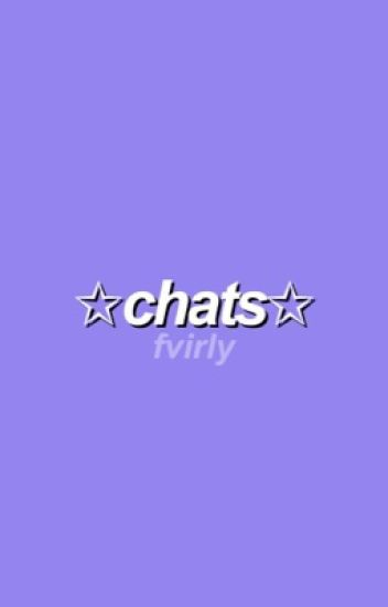 chats ✧ j+t