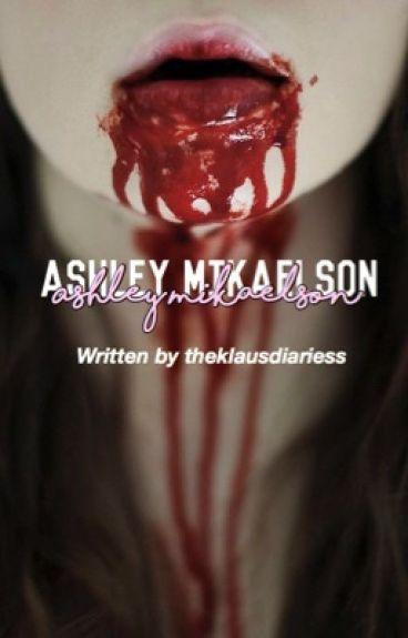 Ashley Mikaelson || kolvina's daughter