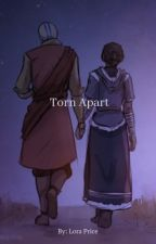 Torn Apart (pt. 2) A Kataang Story by QueenOfWeirdness