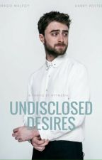 undisclosed desires » drarry by nyymeria