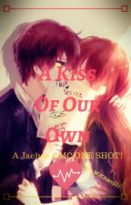 A Kiss Of Our Own[Jaehee x MC ONE SHOT] by MJChan101