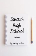 Smosh High School by strangersmoshythings