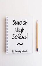 Smosh High School by strangersmoshythings
