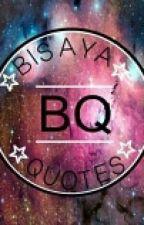 Bisaya Quotes by Dark_Fury21