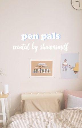 pen pals ✎ shawn m (editing) by shawnsmilf
