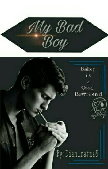 MY BAD BOY (New Version)