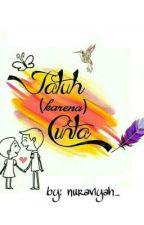 Jatuh(karena)Cinta by nuraviyah_