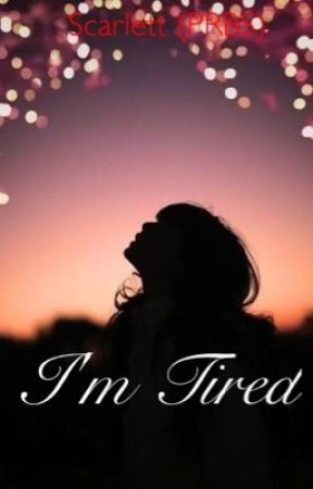 I'm Tired by MissSleepyRed