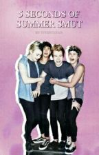 5SOS SMUT BOOK by deanwantspie