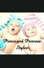 Prince and Princess Styles  by FeehMeloSilva