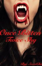 Once Bitten Twice Shy by SecciChic