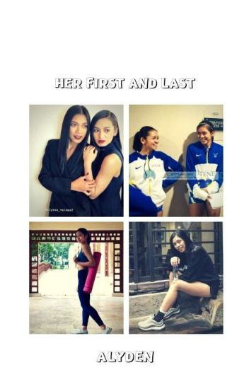 Her First and Last(AlyDen)