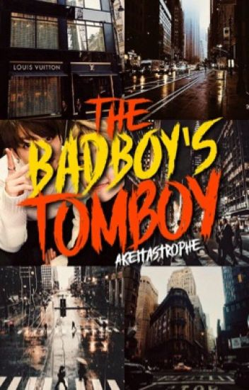 The Great war Of The Bad boy And the Tomboy [REVISING]