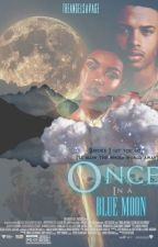 Once in a Blue Moon by theangelsavage