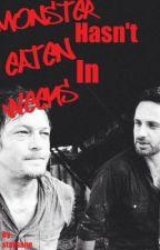 Monster Hasn't Eaten In Weeks (The Walking Dead- Daryl Dixon fanfic) by staysane